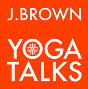 J. Brown Yoga Talks Interview with Ray Greenberg