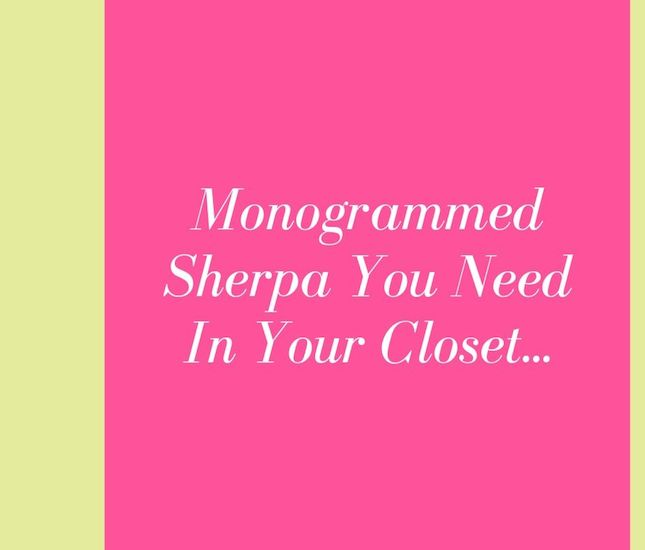 monogrammed sherpa shopping guide