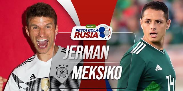 PREDIKSI PERTANDINGAN PIALA DUNIA 2018 JERMAN VS MEKSIKO
