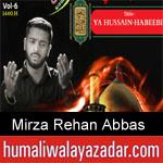 https://www.humaliwalyazadar.com/2018/09/mirza-rehan-abbas-nohay-2019.html