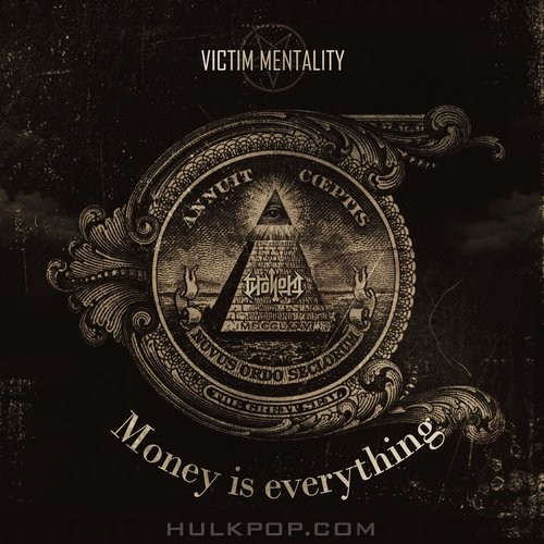 [Single] Victim Mentality – Money Is Everything