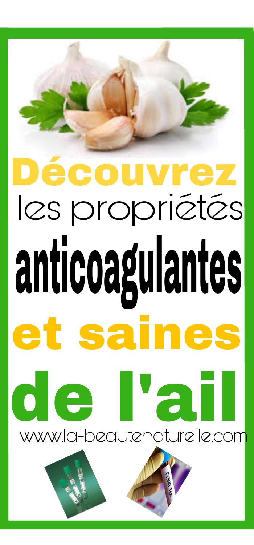 Découvrez les propriétés anticoagulantes et saines de l'ail