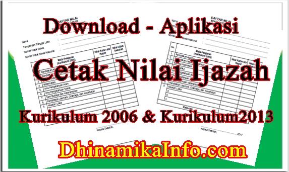 Download Aplikasi Cetak Nilai Ijazah Kurikulum 2006 Dan