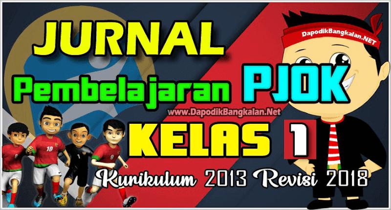 JURNAL K13 PJOK Kelas 1 Semester 2 Revisi 2017