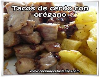 Recetas de carnes,  tacos de cerdo con orégano