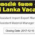 Vacancies In Sri Lanka .Trainee Assistant Import Export Manager,Trainee Assistant Material Manager