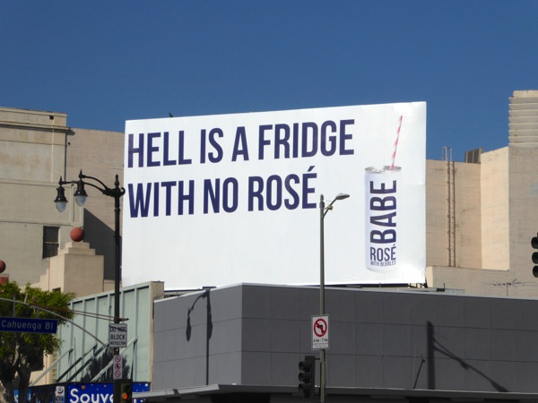 Hell is a fridge with no rosé Babe Bubbles billboard