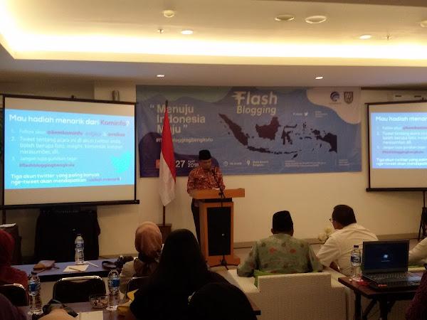 """Mengikuti Flash Blogging Bengkulu sebagai Peran Blogger  """"Menuju Indonesia Maju"""""""