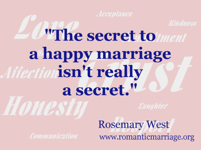 The secret to a happy marriage isn't really a secret.
