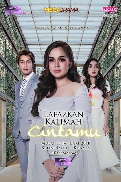 Tonton Drama Lafazkan Kalimah Cintamu Episod 19