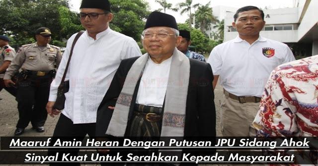Maaruf Amin Heran Dengan Tuntutan JPU, MUI Tetap Kukuh Ahok Menistakan Agama