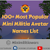 100+ Most Popular Mini Militia Avatar Names List