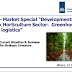 "Market Special ""Developments in the Greek Horticulture Sector: Greenhouses and Agro logistics 2015"