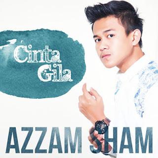 Cinta Gila - Azzam Sham