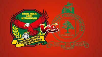 Live Streaming Kedah vs Melaka United Liga Super 18.5.2019