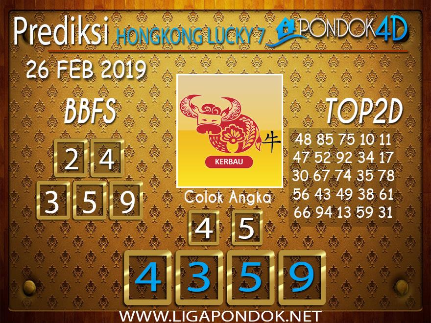 Prediksi Togel HONGKONG LUCKY7 PONDOK4D 26 FEBRUARI 2019