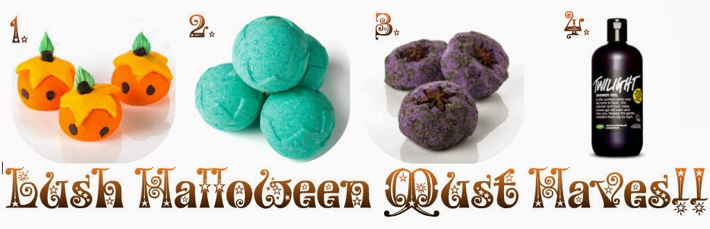 Halloween Lush Must Haves