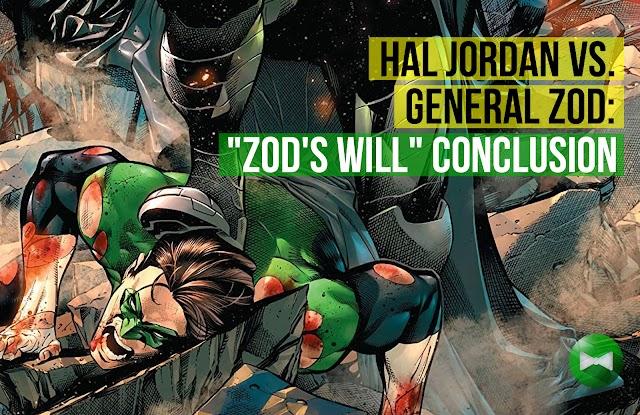 "Hal Jordan vs. General Zod - ""Zod's Will"" Conclusion"