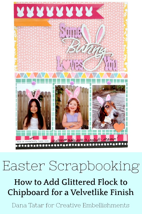 Some Bunny Loves You Easter Scrapbook Layout with Glittered Flock Bunny Ears