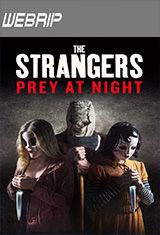 Los extraños: Cacería nocturna (2018) WEBRip Subtitulos Latino / ingles AC3 5.1