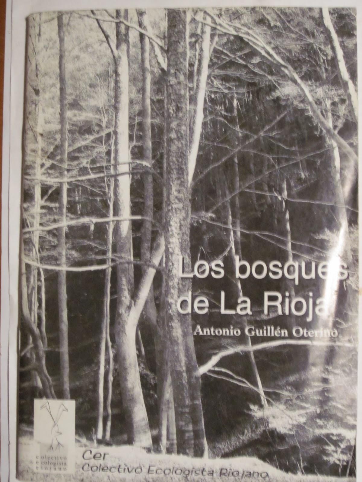 Guillén Oterino, Antonio, Los bosques de La Rioja