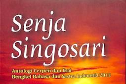 SENJA SINGOSARI Antologi Cerpen dan Esai