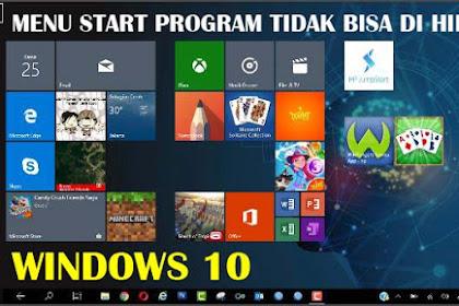 Menu Start Program Tidak Bisa Dihiden Pada Windows 10