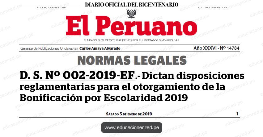 D. S. Nº 002-2019-EF - Dictan disposiciones reglamentarias para el otorgamiento de la Bonificación por Escolaridad 2019 - MEF - www.mef.gob.pe