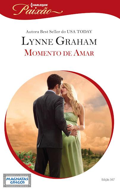 Momento de Amar Harlequin Paixão - ed.347 - Lynne Graham