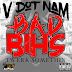 Bad Bihs (Single) - V Dot Nam