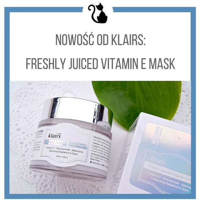 Nowość od Klairs: Freshly Juiced Vitamin E mask