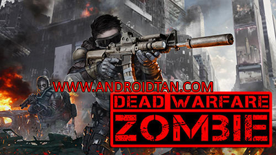 Download DEAD WARFARE: Zombie Mod Apk + Data v1.2.13 (Unlimited Health/Ammo) Terbaru 2017