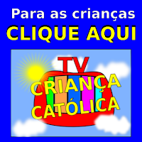 https://www.youtube.com/user/tvcriancacatolica