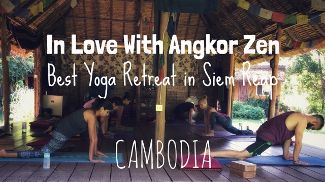 Angkor Zen Best Yoga Retreat in Siem Reap Cambodia