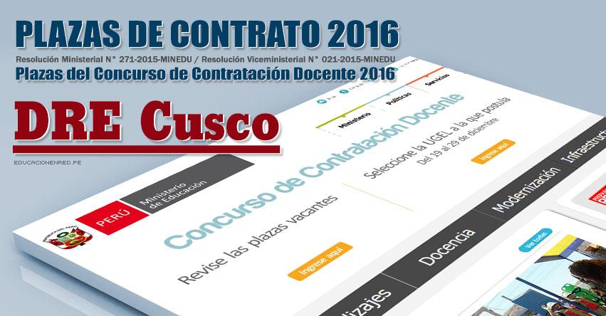 DRE Cusco: Plazas Vacantes Contrato Docente 2016 (.PDF) www.drecusco.gob.pe