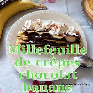 http://danslacuisinedhilary.blogspot.fr/2017/01/millefeuille-de-crepes-gourmand-chocolat-banane.html