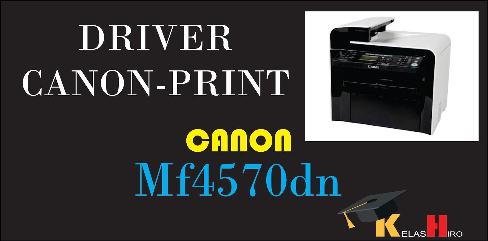 CANON MF4570DN MACINTOSH DRIVERS FOR WINDOWS 10