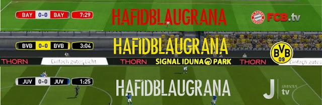 PES 2017 Dortmund, Juve & Bayern Scoreboard dari HAFIDBLAUGRANA