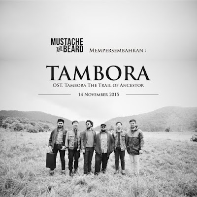 Lirik Lagu Tambora ~ Mustache and Beard