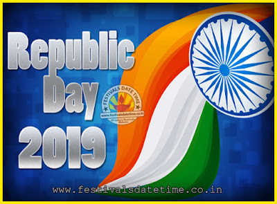 2019 Republic Day of India Date, 2019 Republic Day Calendar