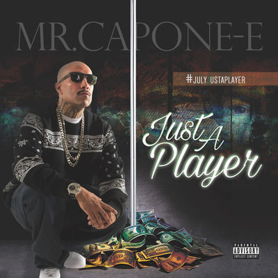 Mr. Capone-E - Just A Player - Album Download, Itunes Cover, Official Cover, Album CD Cover Art, Tracklist
