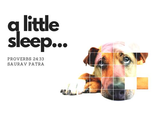 A little sleep, a little slumber: May lead you to damn