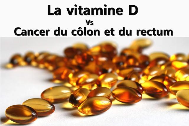 La vitamine D peut aider à lutter le cancer du côlon et du rectum?