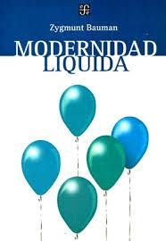 """Modernidad líquida"" - Z. Bauman"