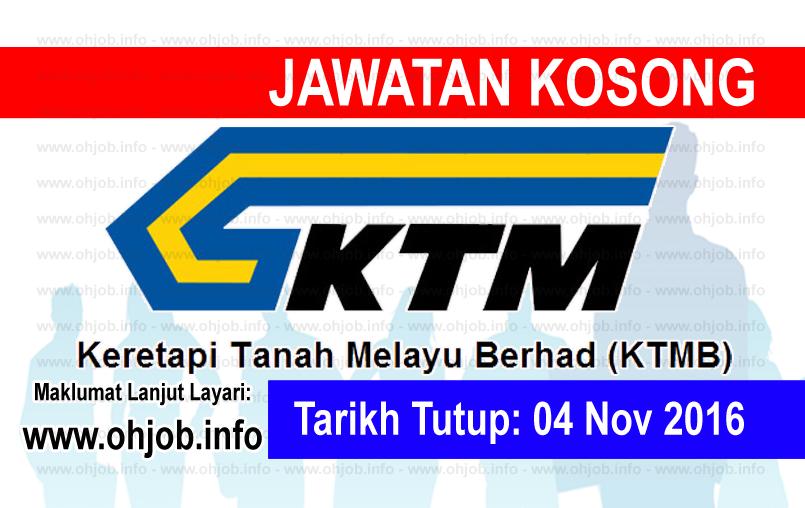 Jawatan Kerja Kosong Keretapi Tanah Melayu Berhad (KTMB) logo www.ohjob.info november 2016
