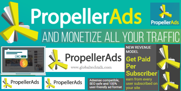 How to Make Money With Propeller Ads - Best CPM Ad Network PropellerAds