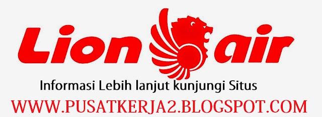 Lowongan Kerja Terbaru S1 Tanggerang Maret 2018 Lion Air