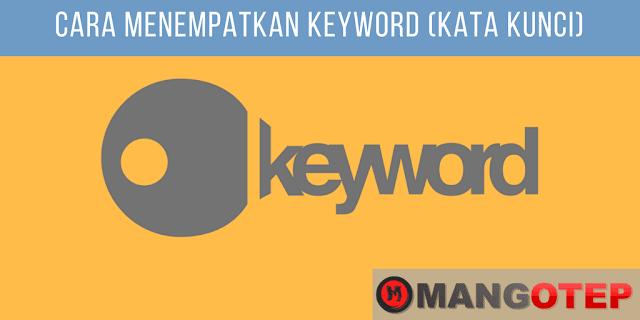 Cara Menempatkan Keyword (Kata Kunci) Bagian (II)