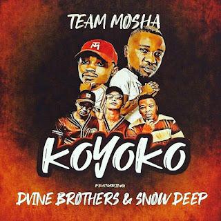 Team Mosha & Dvine Brothers - Koyoko (feat. Snow Deep)
