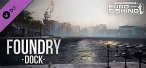 Euro Fishing Foundry Dock Game Review